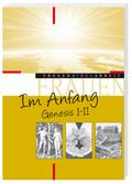 Im Anfang - Genesis 1-11