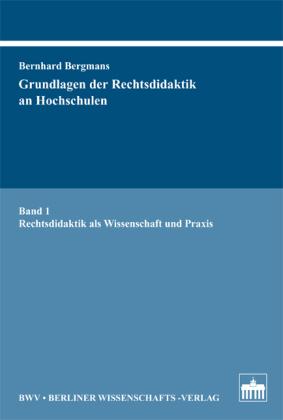 Grundlagen der Rechtsdidaktik an Hochschulen