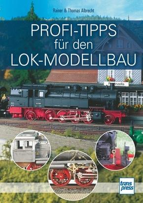 Profi-Tipps für den Lok-Modellbau