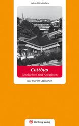 Cottbus - Geschichten und Anekdoten