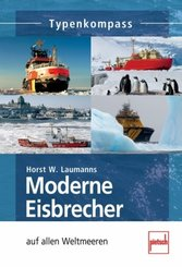 Moderne Eisbrecher auf allen Weltmeeren