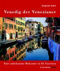 Venedig der Venezianer - Bd.1