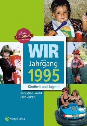 Wir vom Jahrgang 1995 - Kindheit und Jugend