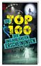 Die Top 100 der unglaublichsten Erscheinungen
