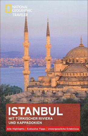 National Geographic Traveler Istanbul mit türkischer Riviera und Kappadokien
