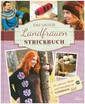 Das große Landfrauen-Strickbuch