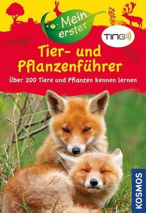 Mein erster Tier- und Pflanzenführer (TING-Ausgabe)