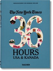 The New York Times, 36 Hours. USA & Kanada