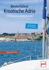 Revierführer - Kroatische Adria; .