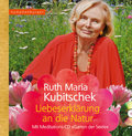 Liebeserklärung an die Natur, m. Audio-CD