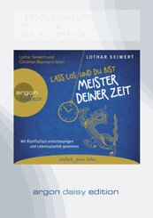 Lass los und du bist Meister deiner Zeit, 1 Audio-CD, MP3