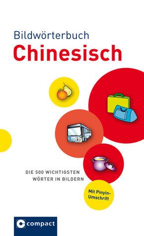 Compact Bildwörterbuch Chinesisch