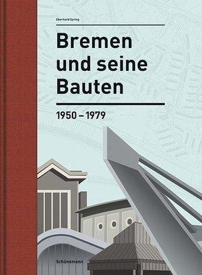 Bremen und seine Bauten