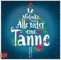 Malinke, Alle unter eine Tanne, 6 Audio-