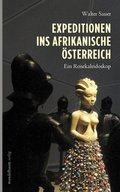 Expeditionen ins afrikanische Österreich