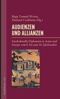 Audienzen und Allianzen
