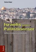 Israelis gegen Palästinenser