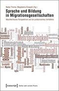 Sprache und Bildung in Migrationsgesellschaften