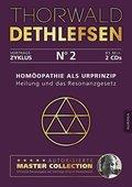 Homöopathie als Urprinzip - Heilung und das Resonanzgesetz, 2 Audio-CDs