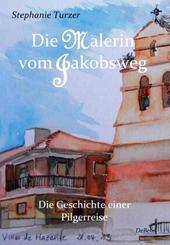 Die Malerin vom Jakobsweg - Tl.I