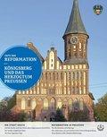Orte der Reformation, Königsberg und das Herzogtum Preußen