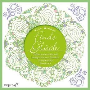 Finde Glück - Malbuch für Erwachsene