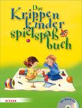 Das Krippenkinderspielspaßbuch, m. Audio-CD
