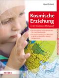 Kosmische Erziehung in der Montessori-Pädagogik - Bd.2