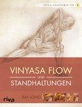 Vinyasa Flow und Standhaltungen