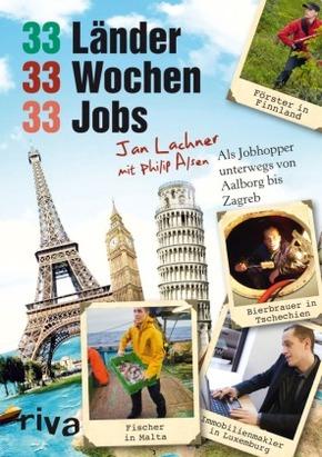 33 Länder, 33 Wochen, 33 Jobs - Als Jobhopper unterwegs von Aalborg bis Zagreb