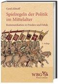 Spielregeln der Politik im Mittelalter