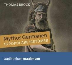 Mythos Germanen, 1 Audio-CD