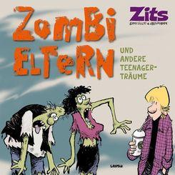 Zits, Zombi-Eltern und andere Teenager-Träume