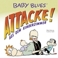 Baby Blues, Attacke! aus dem Kinderzimmer