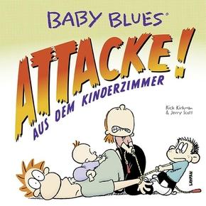 Baby Blues, Attacke! aus dem Kinderzimmer