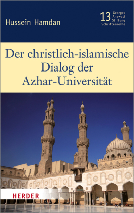 Der christlich-islamische Dialog der Azhar-Universität
