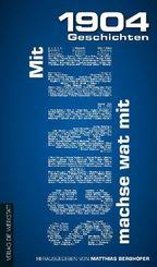 1904 Geschichten; Mit Schalke machse wat mit; Bd.IV