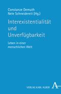 Interexistentialität und Unverfügbarkeit