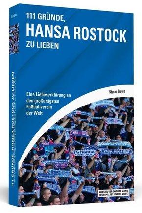 111 Gründe, Hansa Rostock zu lieben