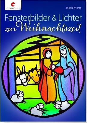 Fensterbilder & Lichter zur Weihnachtszeit