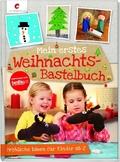 Mein erstes Weihnachts-Bastelbuch