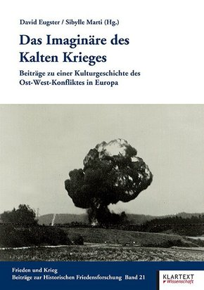 Das Imaginäre des Kalten Krieges