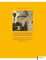Die Gladbacher Stadtbefestigung