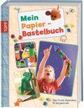 Mein Papier-Bastelbuch