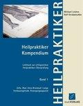 Heilpraktiker Kompendium: Zelle, Blut, Herz-Kreislauf, Lunge, Verdauungstrakt, Bewegungsapparat; Bd.1
