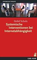 Systemische Interventionen bei Internetabhängigkeit
