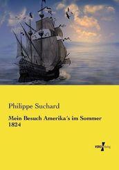 Mein Besuch Amerika's im Sommer 1824