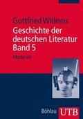 Geschichte der deutschen Literatur: Moderne; 5