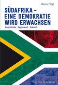 Südafrika eine Demokratie wird erwachsen