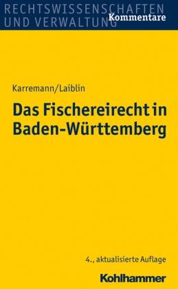 Das Fischereirecht in Baden-Württemberg, Kommentar